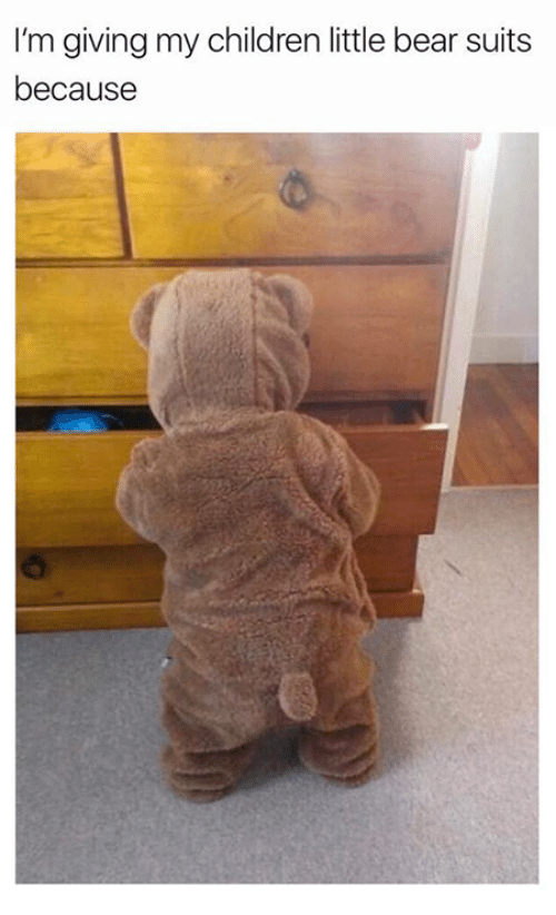 little bear: I'm giving my children little bear suits  because