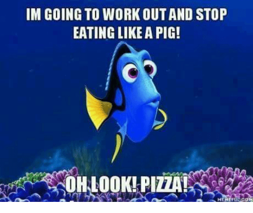 Pigly: IM GOING TO WORK OUTAND STOP  EATING LIKE A PIG!