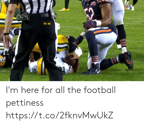 Pettiness: I'm here for all the football pettiness     https://t.co/2fknvMwUkZ