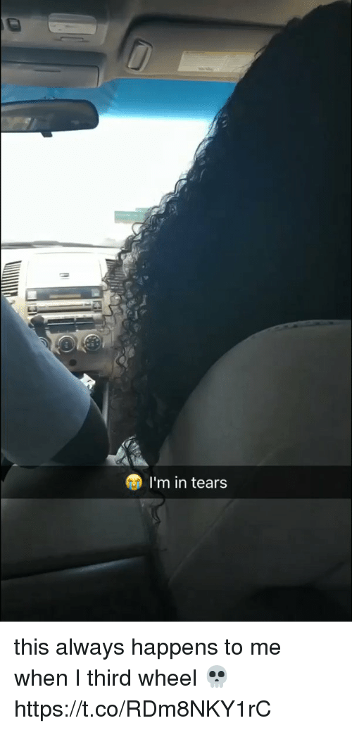 Funny, Wheels, and Tears: I'm in tears this always happens to me when I third wheel 💀 https://t.co/RDm8NKY1rC