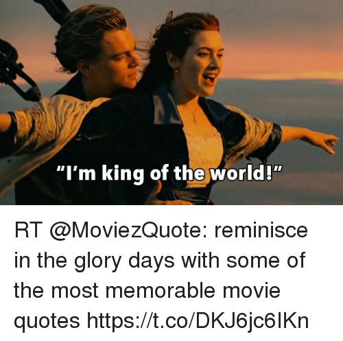Most Quoted Movie Lines Ever: 25+ Best Memes About King Of The World