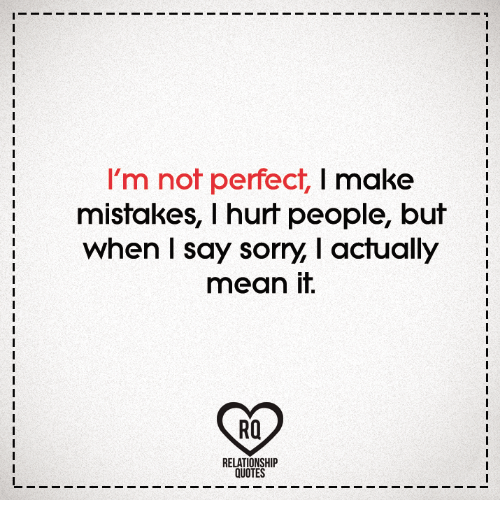 Quotes About Saying Sorry And Not Meaning It: 25+ Best Memes About Quotes