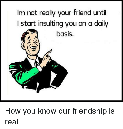 We Re Not Friends Quotes: Funny Friendship Memes Of 2017 On SIZZLE