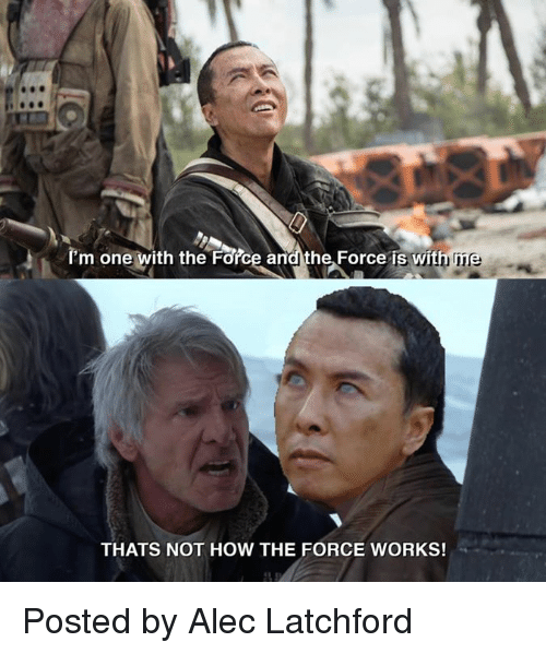 Thats Not How The Force Works