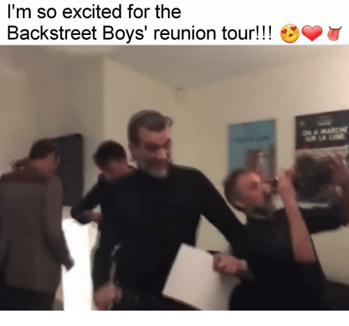 im so excited for the backstreet boys reunion tour 8937791 i'm so excited for the backstreet boys' reunion tour! meme on sizzle