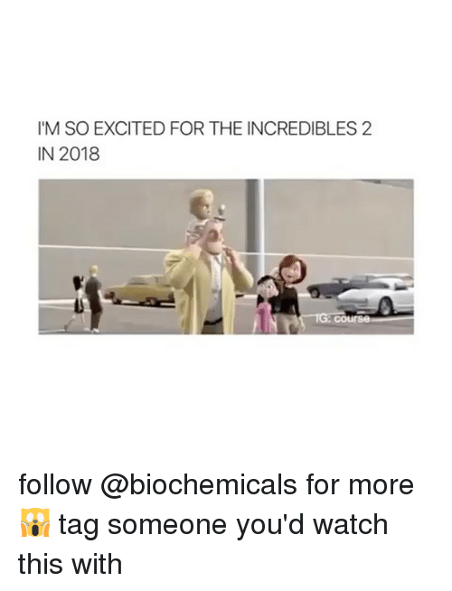 The Incredibles, Girl, and Incredibles 2: IM SO EXCITED FOR THE INCREDIBLES 2  IN 2018 follow @biochemicals for more 🙀 tag someone you'd watch this with