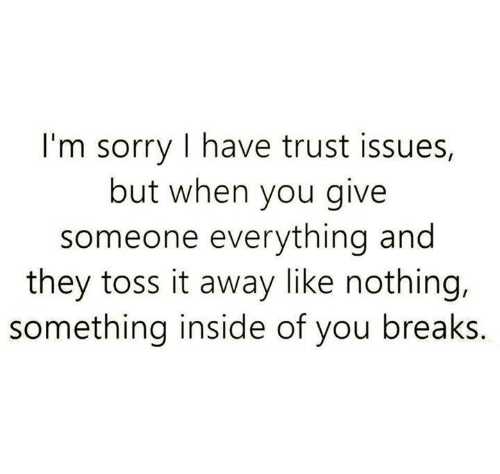 Trust issues and relationships