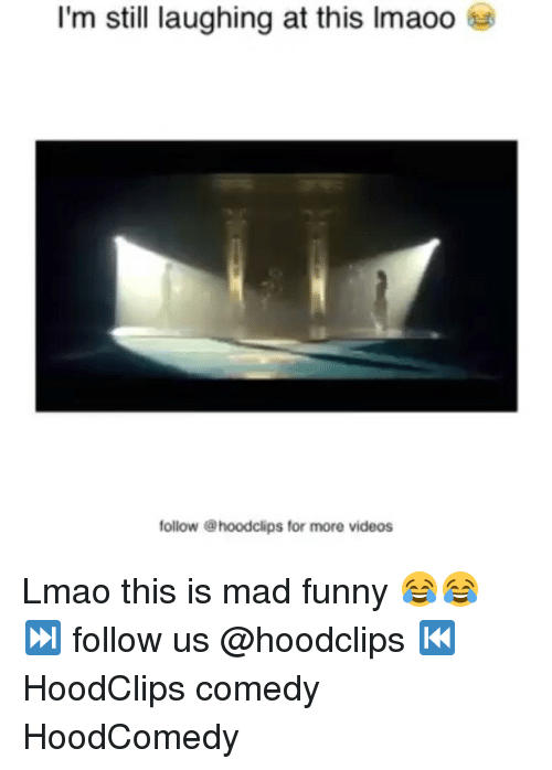 Funny, Mad, and Madness: I'm still laughing at this lmaoo  follow @hoodclips for more videos Lmao this is mad funny 😂😂 ⏭ follow us @hoodclips ⏮ HoodClips comedy HoodComedy