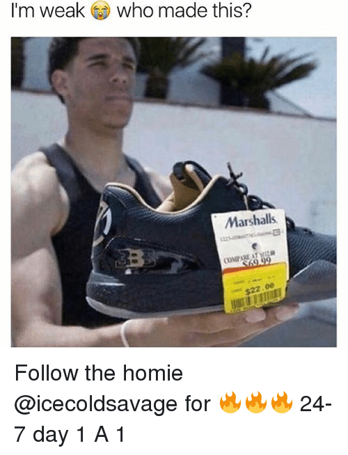 marshalls: I'm weak  who made this?  Marshalls.  COMPARE AT Follow the homie @icecoldsavage for 🔥🔥🔥 24-7 day 1 A 1