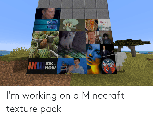 texture: I'm working on a Minecraft texture pack