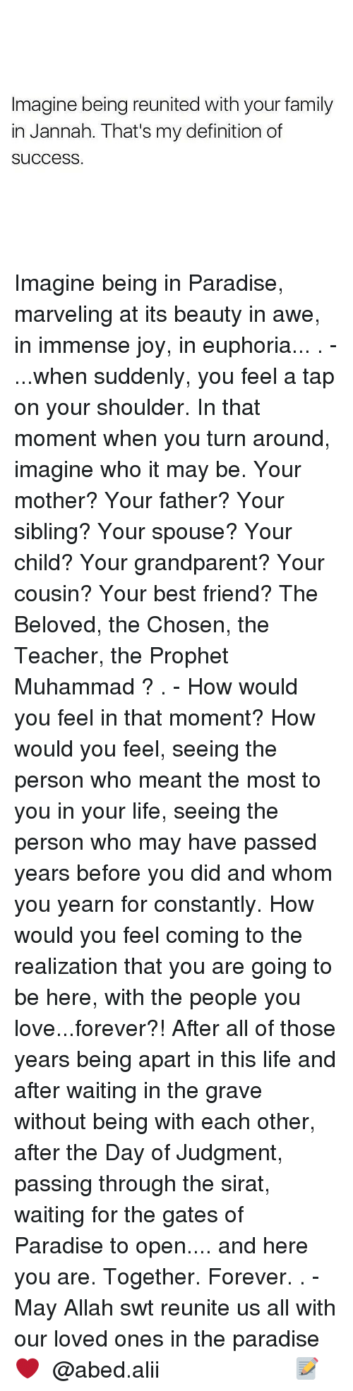 Memes, Muhammad, And The Prophet: Imagine Being Reunited With Your Family  In Jannah