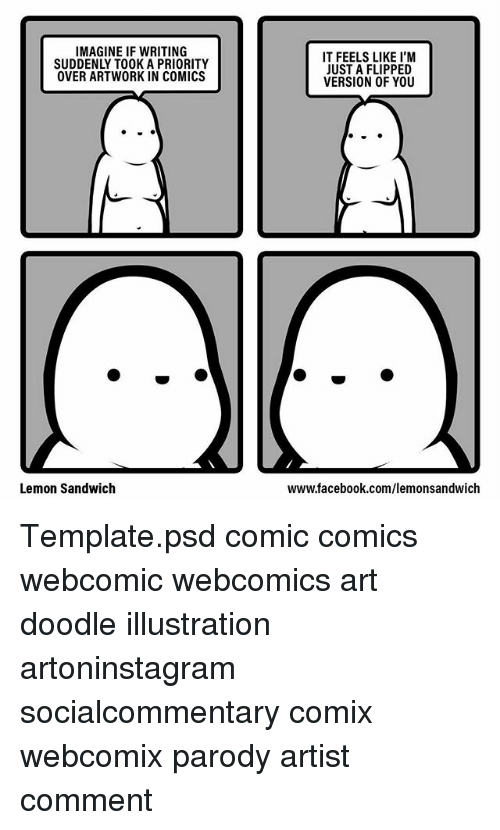 imagine if writing suddenly took a priority over artwork in comics