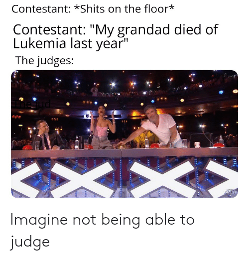 Not Being: Imagine not being able to judge