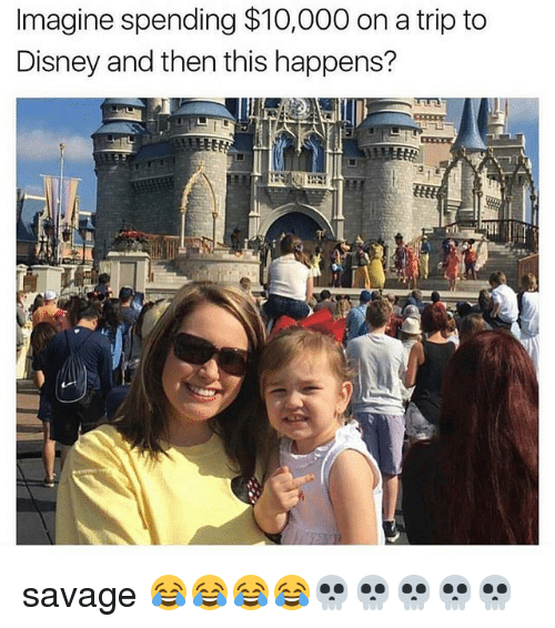 tripped: Imagine spending $10,000 on a trip to  Disney and then this happens? savage 😂😂😂😂💀💀💀💀💀