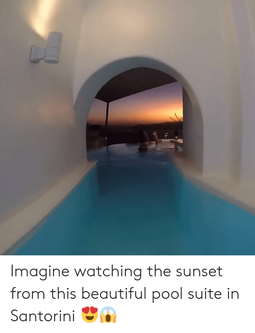 suite: Imagine watching the sunset from this beautiful pool suite in Santorini 😍😱