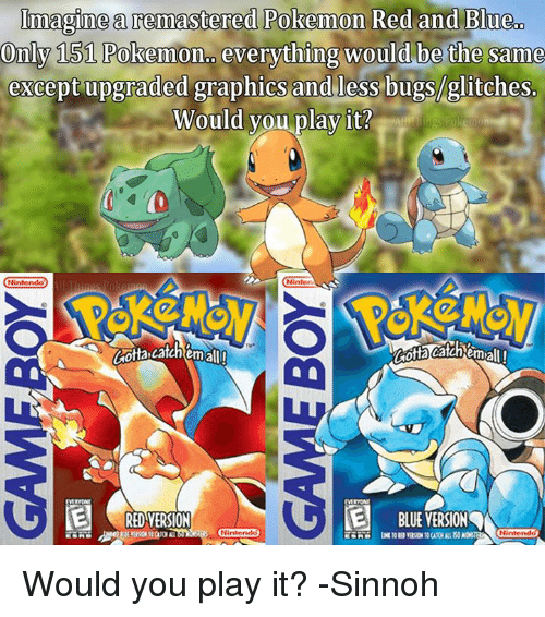 imaginea remastered pokemon red and blue c only 151 pokennon everything 20819320 🔥 25 best memes about pokemon red and blue pokemon red and