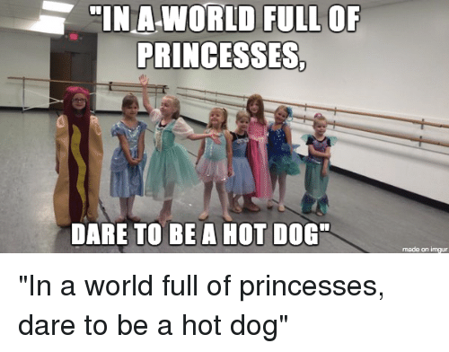 Hot Dog Princess Meme