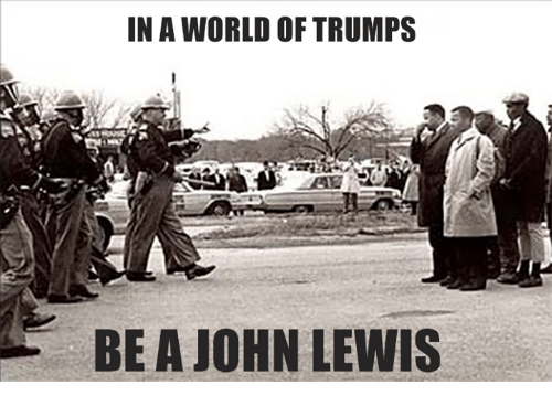 Lewy: IN A WORLD OF TRUMPS  BE A JOHN LEWIS