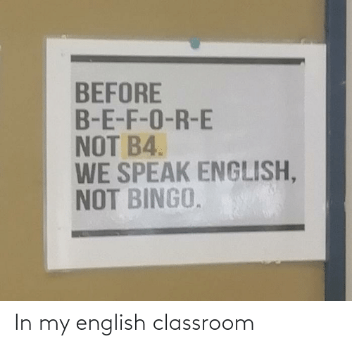 In My: In my english classroom