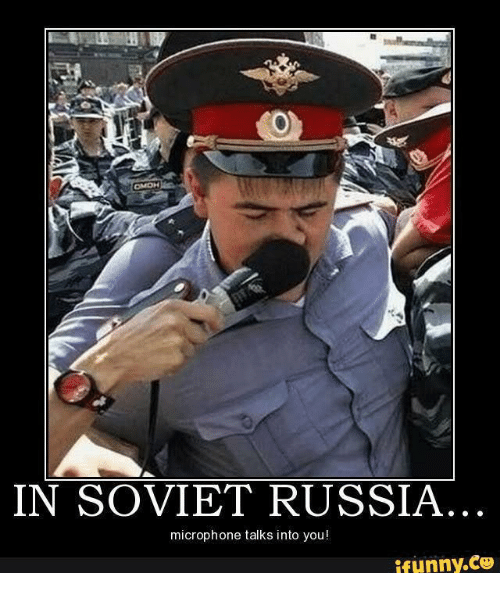 [Image: in-soviet-russia-microphone-talks-into-y...991616.png]