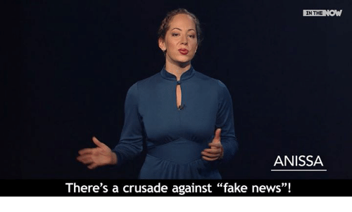 """crusades: IN THE  ANISSA  There's a crusade against """"fake news""""!"""