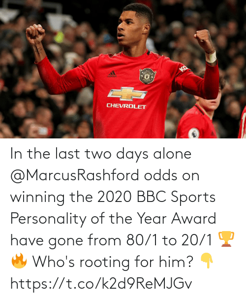sports: In the last two days alone @MarcusRashford odds on winning the 2020 BBC Sports Personality of the Year Award have gone from 80/1 to 20/1 🏆🔥  Who's rooting for him? 👇 https://t.co/k2d9ReMJGv