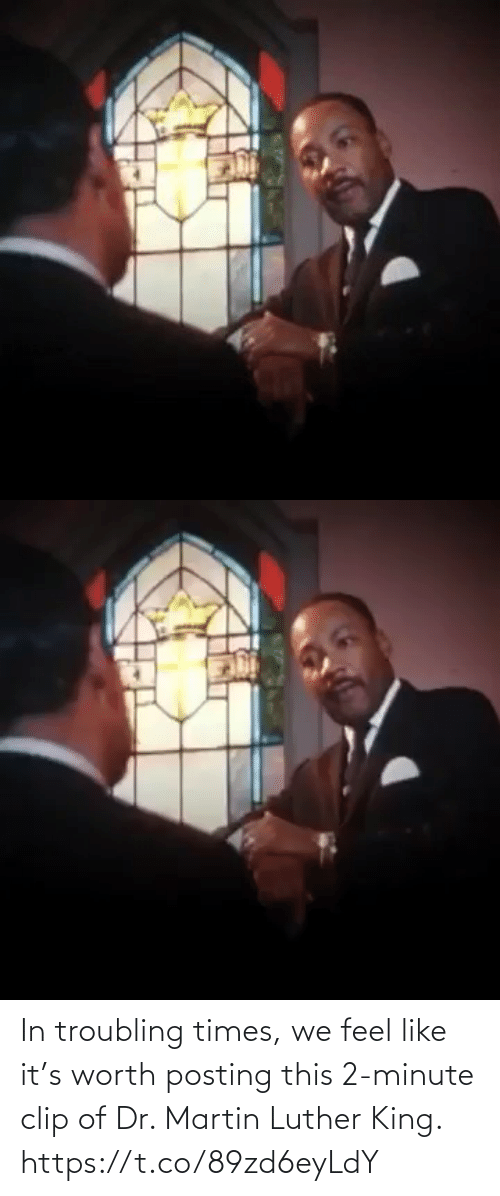 Posting: In troubling times, we feel like it's worth posting this 2-minute clip of Dr. Martin Luther King. https://t.co/89zd6eyLdY
