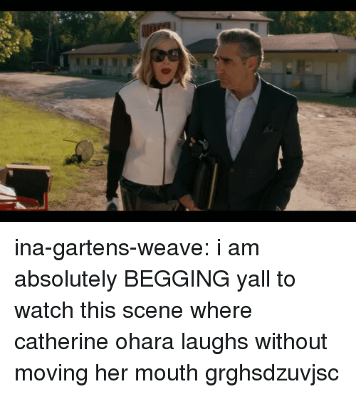 Weave: ina-gartens-weave:  i am absolutely BEGGING yall to watch this scene where catherine ohara laughs without moving her mouth grghsdzuvjsc
