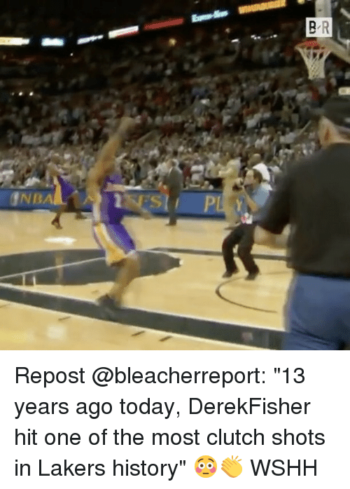 """Los Angeles Lakers, Memes, and Wshh: INBA Repost @bleacherreport: """"13 years ago today, DerekFisher hit one of the most clutch shots in Lakers history"""" 😳👏 WSHH"""