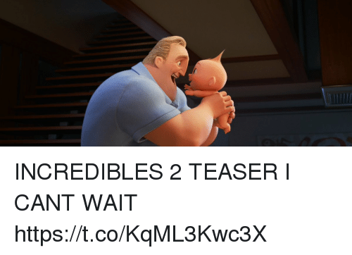 Funny, Incredibles 2, and Incredibles: INCREDIBLES 2 TEASER I CANT WAIT https://t.co/KqML3Kwc3X