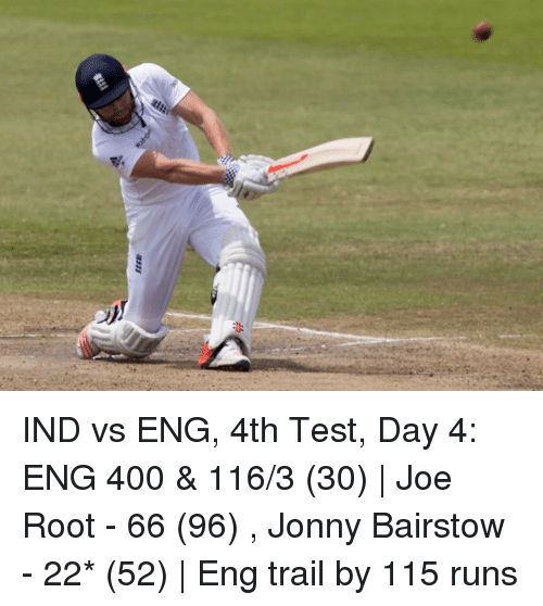 IND vs ENG 4th Test Day 4 ENG 400 & 1163 30 | Joe Root ...