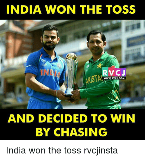 Memes, India, and 🤖: INDIA WON THE TOSS  INN  V CJ  KISTA  WWW.RVCJ.COM  AND DECIDED TO WIN  BY CHASING India won the toss rvcjinsta