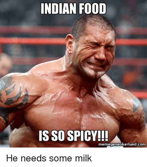 25+ Best Memes About Food, Indian, and Spicy | Food ...  25+ Best Memes ...