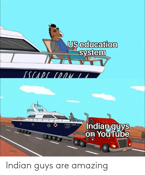Indian: Indian guys are amazing