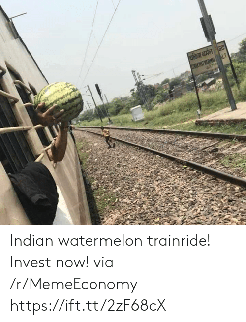 Indian: Indian watermelon trainride! Invest now! via /r/MemeEconomy https://ift.tt/2zF68cX