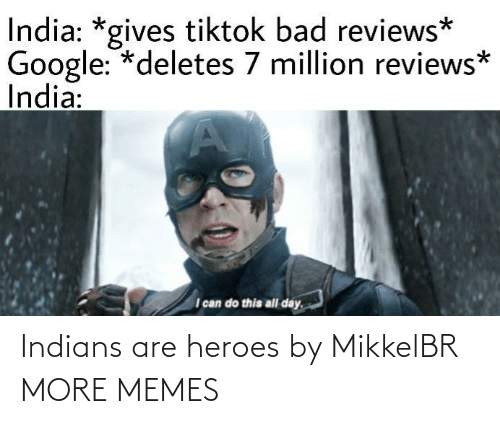 Heroes: Indians are heroes by MikkelBR MORE MEMES