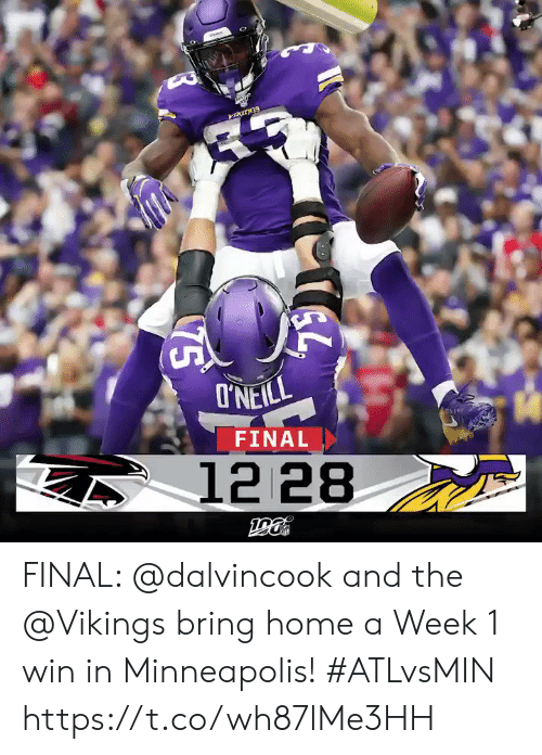 Minneapolis: I'NEILL  FINAL  12 28  75 FINAL: @dalvincook and the @Vikings bring home a Week 1 win in Minneapolis! #ATLvsMIN https://t.co/wh87lMe3HH