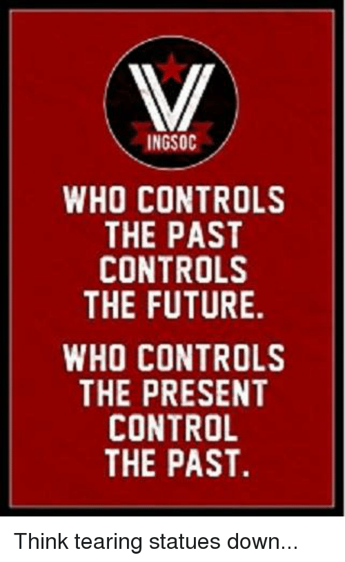 Who controls the past future