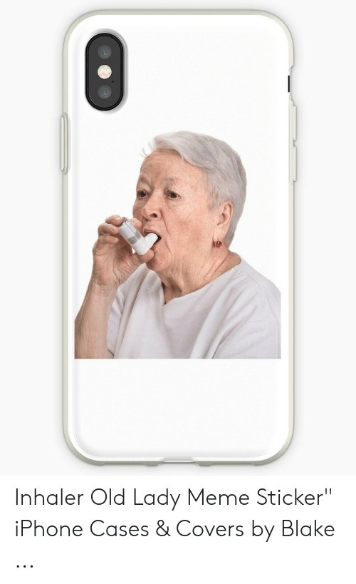 "Old Lady Meme: Inhaler Old Lady Meme Sticker"" iPhone Cases & Covers by Blake ..."