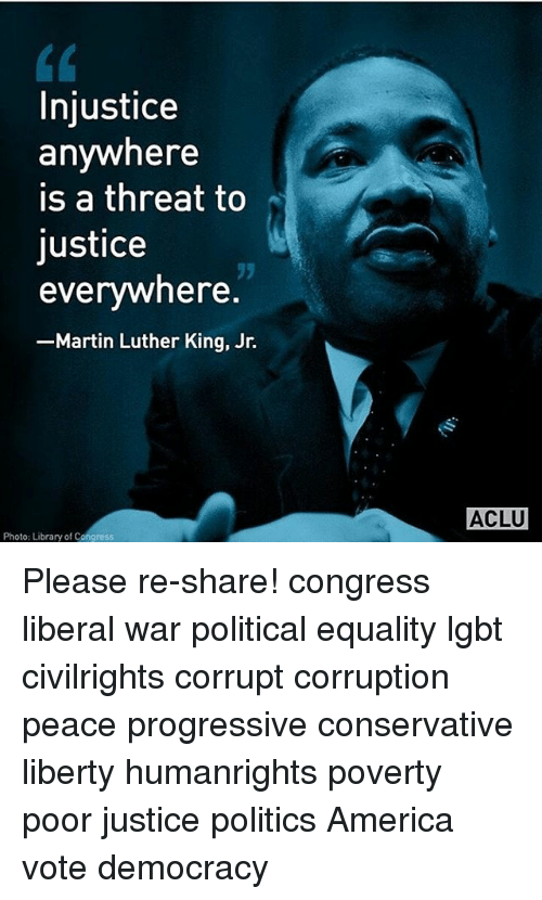 """injustice anywhere is a threat to justice everywhere essay Dr m l king, courtesy google images a discussion on """"injustice anywhere is a threat to justice everywhere"""" – martin luther king jr (letter from a birmingham jail, 1963."""