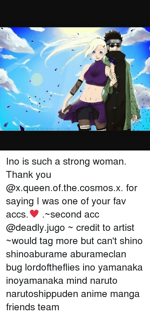 ino yamanaka: Ino is such a strong woman. Thank you @x.queen.of.the.cosmos.x. for saying I was one of your fav accs.♥ .~second acc @deadly.jugo ~ credit to artist ~would tag more but can't shino shinoaburame aburameclan bug lordoftheflies ino yamanaka inoyamanaka mind naruto narutoshippuden anime manga friends team