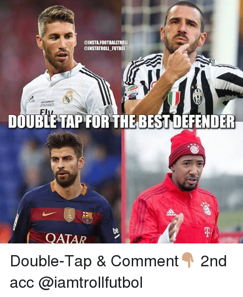memes: @INSTAFOOTBALITROLL  @INSTATROLL FUTBOL  DOUBLE TAP FOR THE BEST DEFENDER  QATAR Double-Tap & Comment👇🏽 2nd acc @iamtrollfutbol