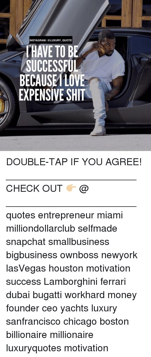 Chicago Ferrari And Memes INSTAGRAM LUXURY QUOTE HAVE TO BE SUCCESSFUL