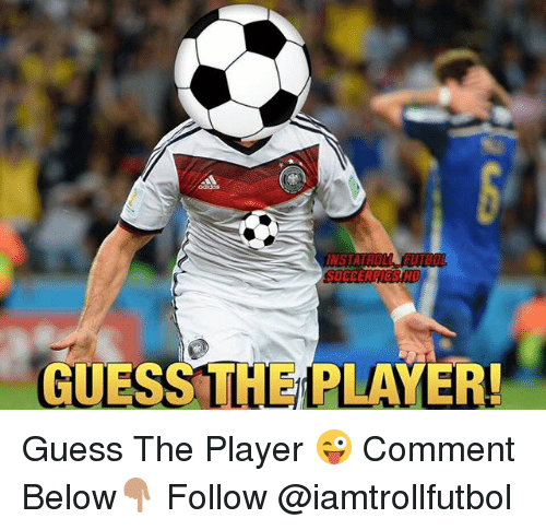 Memes, Soccer, and Guess: INSTATROL  SOCCER ICS HD  GUESS THE PLAYER! Guess The Player 😜 Comment Below👇🏽 Follow @iamtrollfutbol