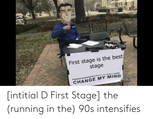 Running In The: [intitial D First Stage] the (running in the) 90s intensifies