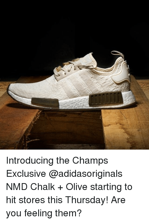 Memes, 🤖, and Them: Introducing the Champs Exclusive @adidasoriginals NMD Chalk + Olive starting to hit stores this Thursday! Are you feeling them?