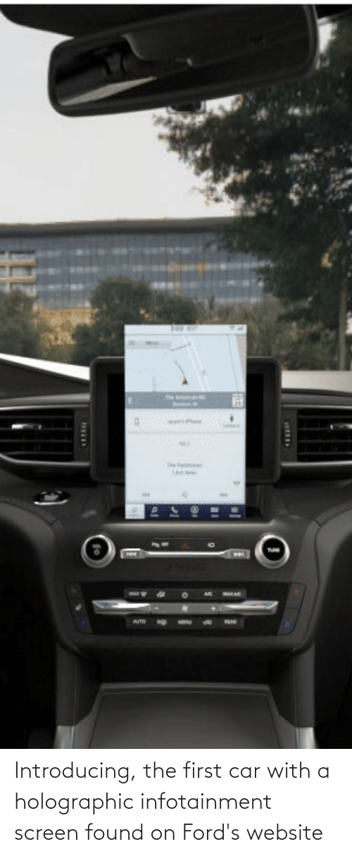 Fords: Introducing, the first car with a holographic infotainment screen found on Ford's website