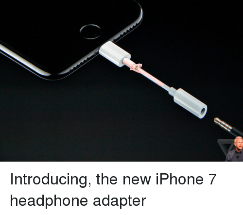 Funny, Iphone, and Headphones: Introducing, the new iPhone 7 headphone adapter