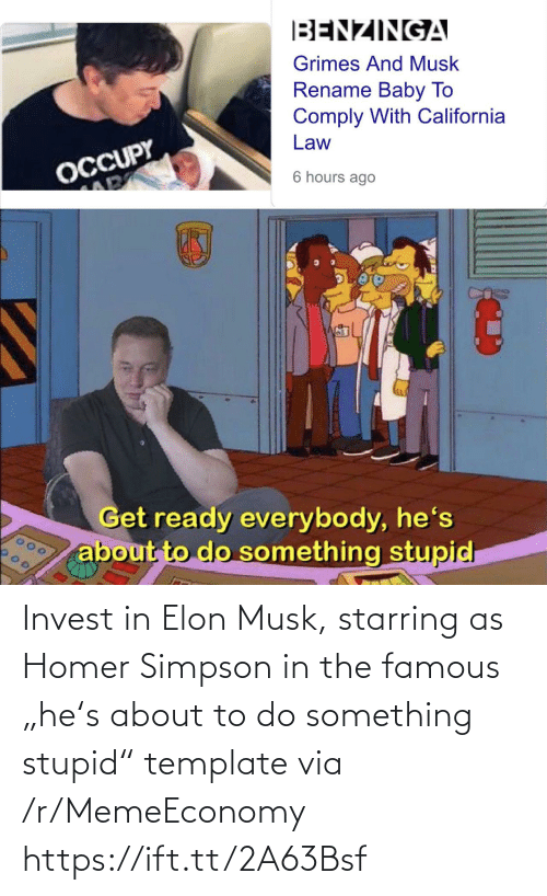 """elon musk: Invest in Elon Musk, starring as Homer Simpson in the famous """"he's about to do something stupid"""" template via /r/MemeEconomy https://ift.tt/2A63Bsf"""