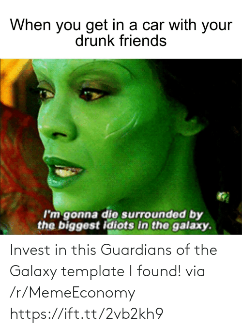 template: Invest in this Guardians of the Galaxy template I found! via /r/MemeEconomy https://ift.tt/2vb2kh9